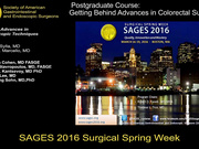 Postgraduate Course- Getting Behind Advances in Colorectal Surgery Part A.